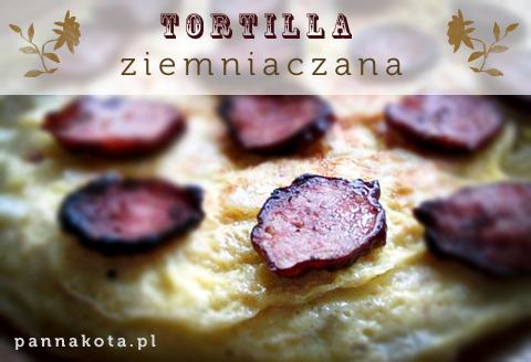 tortilla ziemniaczana, pannakota.pl