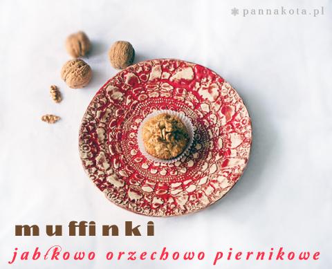 muffinki świateczne jabłkowo orzechowo piernikowe, pannakota.pl