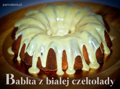 babka migdałowa z białej czekolady, pannakota.pl